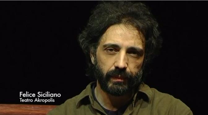 #AKROPOLIS2015 /// INTERVISTA FELICE SICILIANO – LA MORTE DI ZARATHUSTRA
